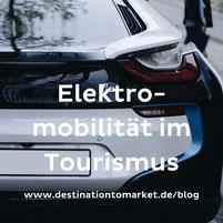 Elektromobilität im Tourismus - Chance für Nachhaltigkeit?