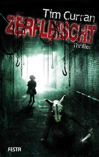 Zerfleischt Tim Curran Buchcover Horror Romane Bestseller