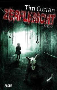 Zerfleischt Tim Curran Buchcover Horror Bestseller