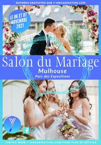 Salon du Mariage à Mulhouse 6 et 7 Novembre 2021