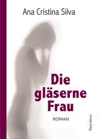 Die Gläserne Frau - Roman