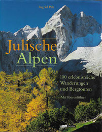 Julische Alpen, Ingrid Pilz, Buch, Wanderungen