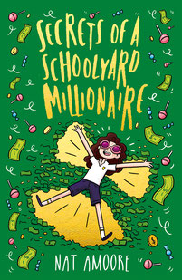 Nat Amoore Children's Writer Author Podcast Host One More Page Secrets Of A Schoolyard Millionaire Penguin Random House Author Visits Schools