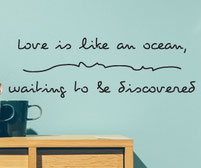 Love is like an ocean waiting to be discovered vinyl wall art sticker