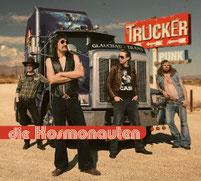 DIE KOSMONAUTEN - Trucker Punk