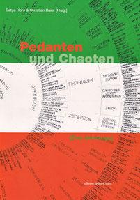 Pedanten und Chaoten [Eine Anthologie]