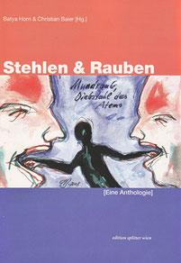 Stehlen & Rauben [Eine Anthologie]