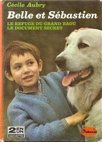 Livre Belle et Sébastien de Cécile Aubry