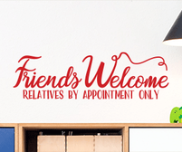 Friends Welcome Relatives By Appointment Only sticker