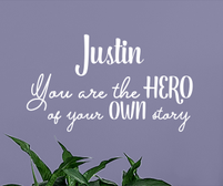 Personalised Name You are the hero of your own story sticker
