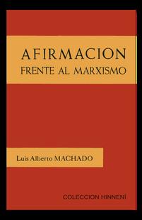 Luis Alberto Machado Libro Afirmación frrnte al Marxismo