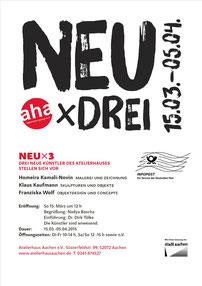 Einladung NEU x DREI im Atelierhaus Aachen 2015; u.a. mit Klaus Kaufmann