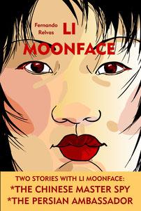 LI MOONFACE (EN, Lulu.com, 2009)