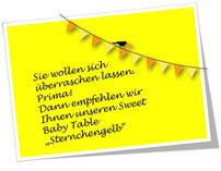 Sweet Baby Table Sternchengelb bitte hier klicken!