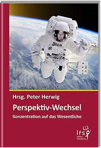 Perspektiv-Wechsel - das Buch von Peter Herwig