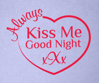 Always Kiss Me Good Night xXx vinyl wall art quote