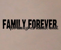 Family Forever for Always no Matter What wall art sticker
