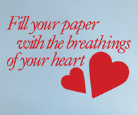 Fill your paper with the breathings of your heart Vinyl wall art sticker quote