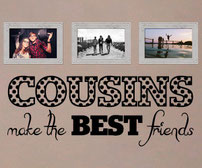 Cousins make the BEST friends vinyl wall art sticker