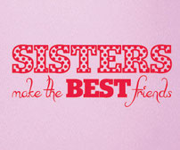 Sisters make the BEST friends wall art sticker