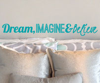 Dream, Imagine and Believe vinyl wall art