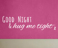 Good Night & Hug me tight x vinyl wall art quote sticker