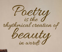 Poetry is the rhythmical creation of beauty in words vinyl wall art quote sticker