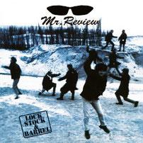 Mr. Review - Lock, Stock & Barrel