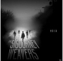 THE SIGOURNEY WEAVERS - Noir