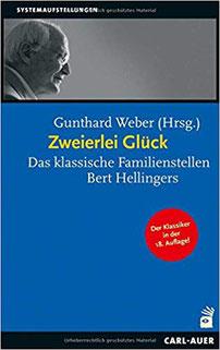Zweierlei Glück: Das klassische Familienstellen Bert Hellingers auf Amazon (Affiliatelink) #glück #Familienstellen
