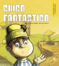 portugiesisches Kinderbuch Chico Fantástico