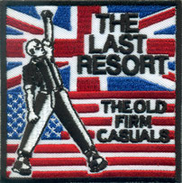 The Last Resort The Old Firm Casuals Bootboys Ultras-Rockabilly Aufnäher Patch, Last Man standing