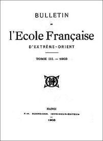 Couverture. Paul Pelliot (1878-1945) : La secte du Lotus blanc et la secte du Nuage blanc. — Bulletin de l'École française d'Extrême-Orient, Paris, volumes III, 1903, pages 304-317, et IV, 1904, pages 436-440.