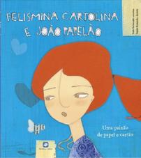portugiesisches Kinderbuch Felismina Cartolina e João Papelão