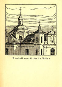 Atvirutė. Dominikonų bažnyčia Vilniuje / Feldpostkarte. Dominikanerkirche in Wilna. Drug und Verlag: Zeitung der 10. Armee