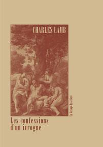 Charles Lamb, LES CONFESSIONS D'UN IVROGNE