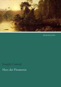 Joseph Conrad Herz der Finsternis