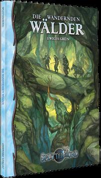 Splittermond: Wandernde Wälder