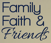 Family Faith & Friends, vinyl decal
