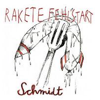 RAKETE FEHLSTART - Schmidt