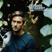 """Patrick Richardt Album """"Soll die Zeit doch vergehen"""""""