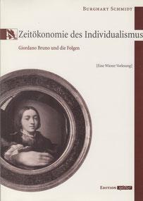 Zeitökonomie des Individualismus Burghart Schmidt