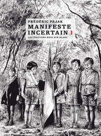 Manifeste incertain 1, Frédérique Pajak