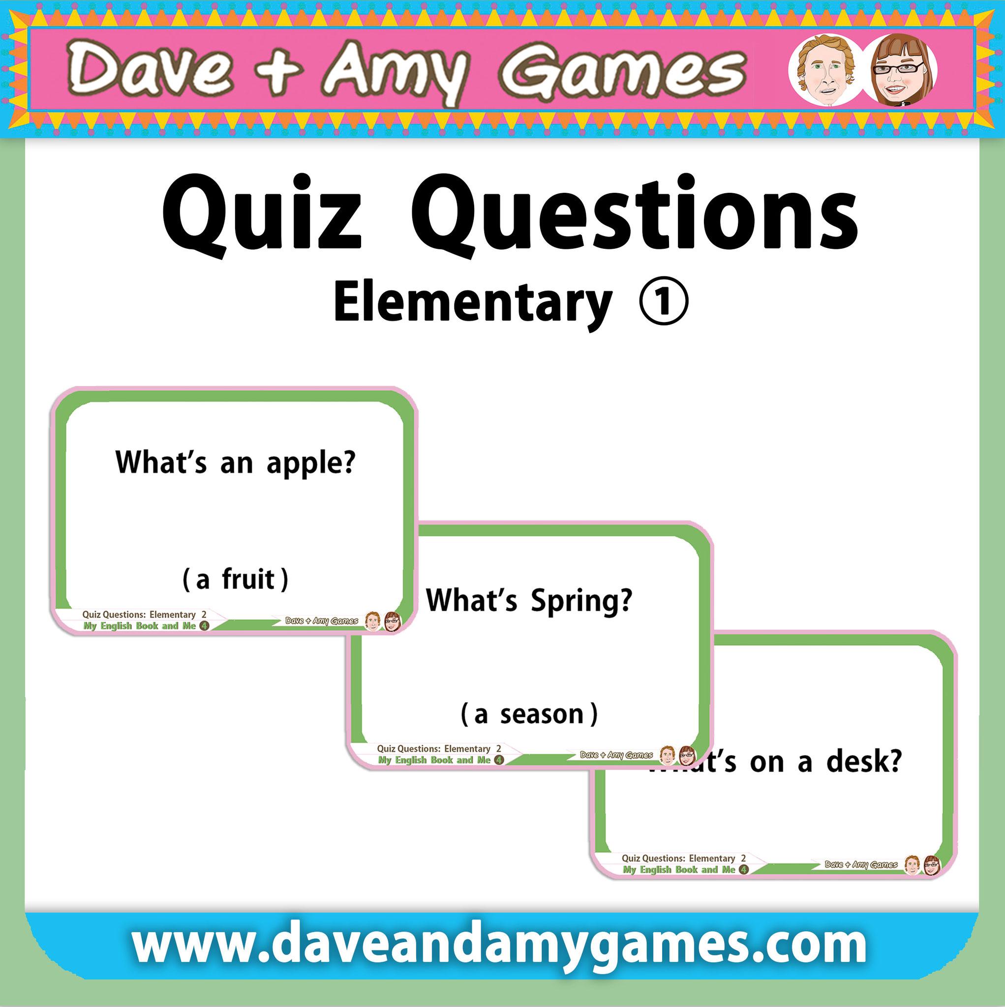 Quiz Questions (elementary quiz)
