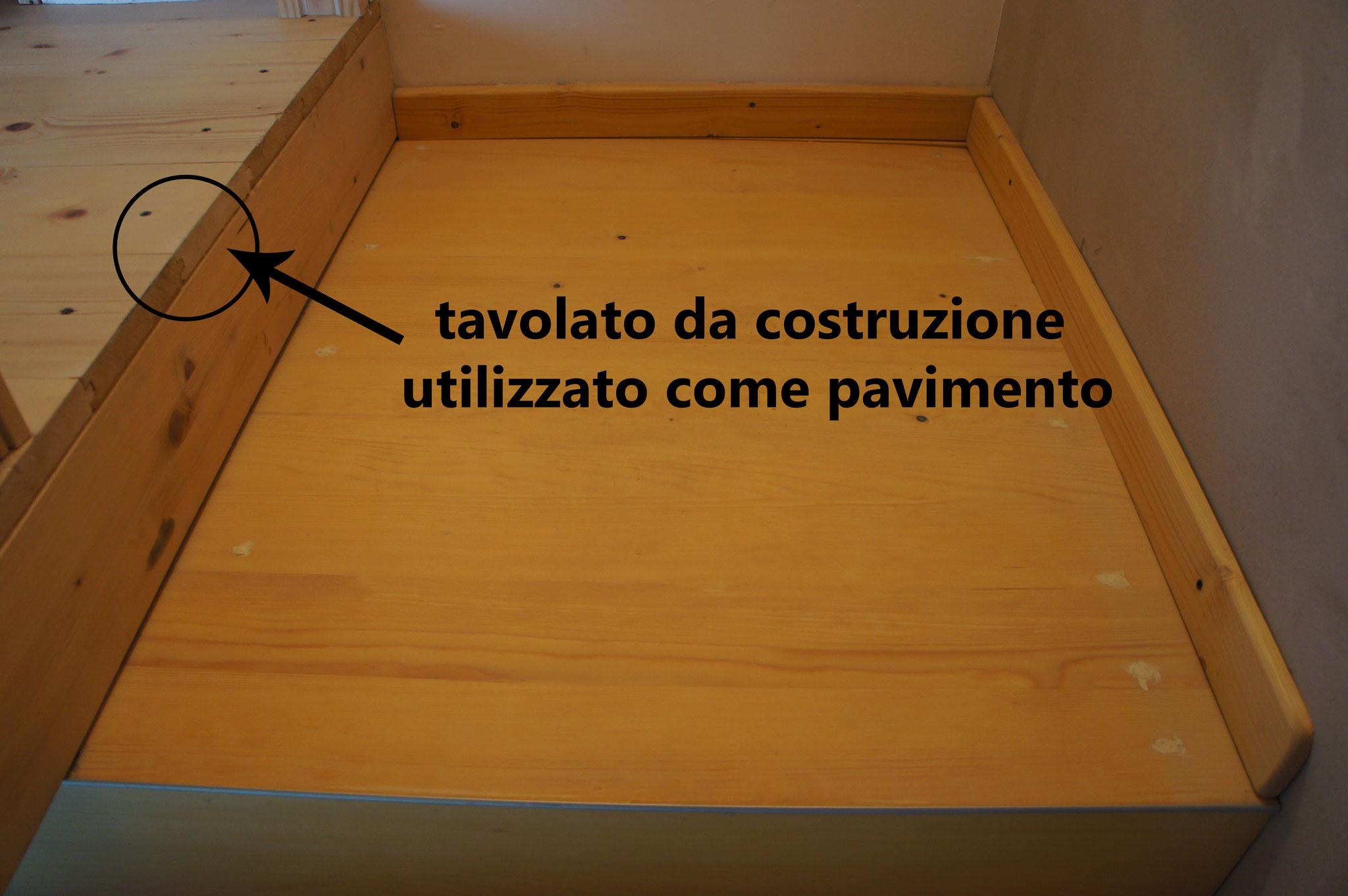 Tavolato da costruzione usato direttamente come pavimento (DA RIFINIRE)