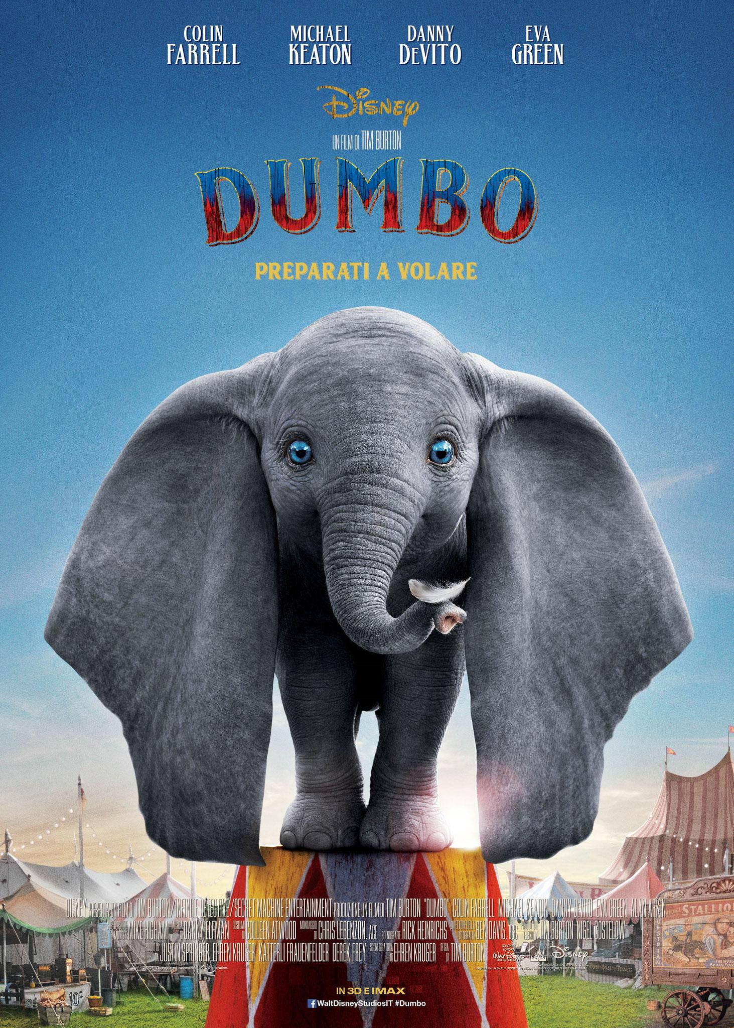 DUMBO Giovedì 4 e venerdì 5: ore 21:15 Sabato 6 e domenica 7: ore 18:30 - 21:15 #Dumbo