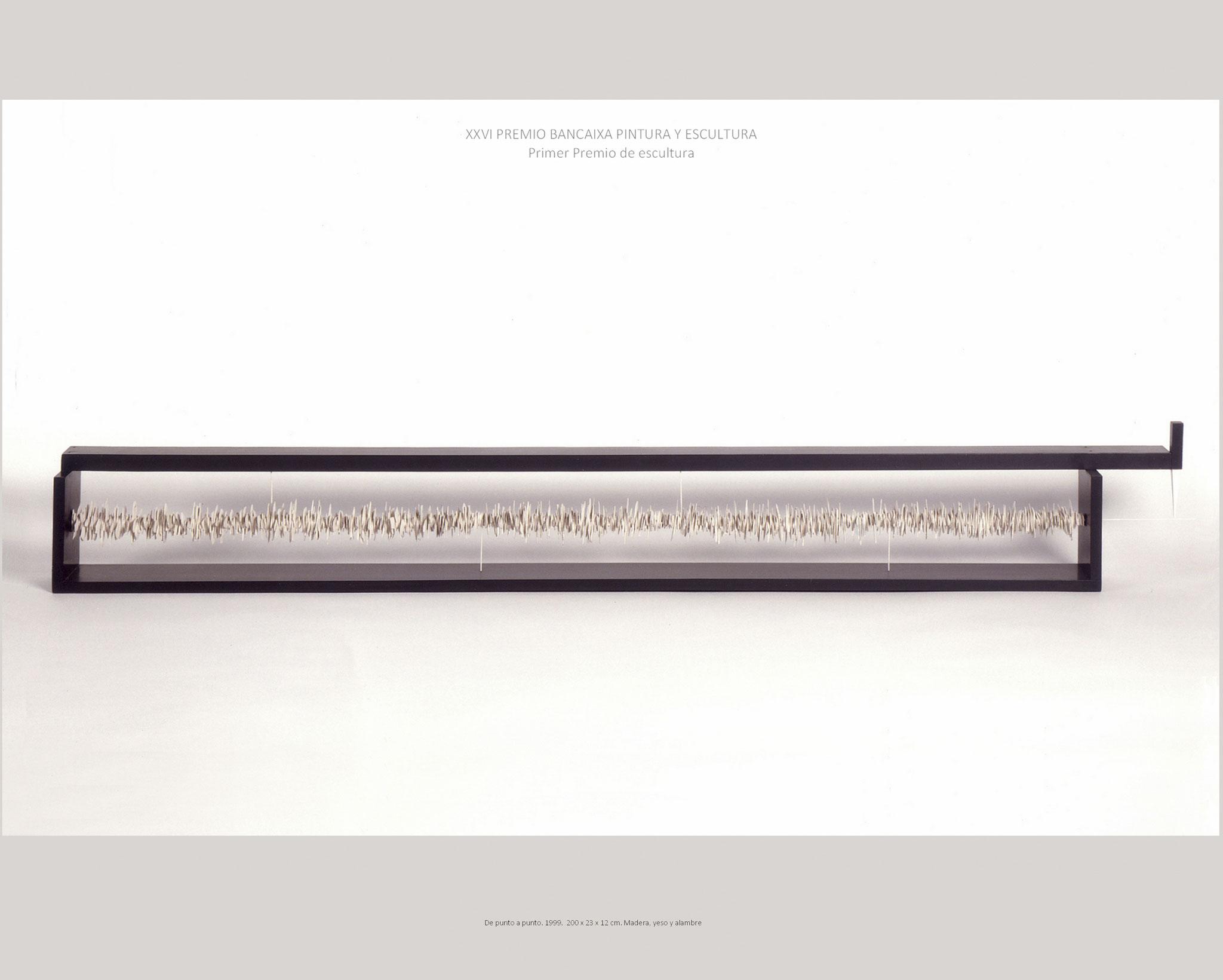 DE PUNTO A PUNTO. 1999. 200 x 23 x 12 cm. Madera, yeso y alambre