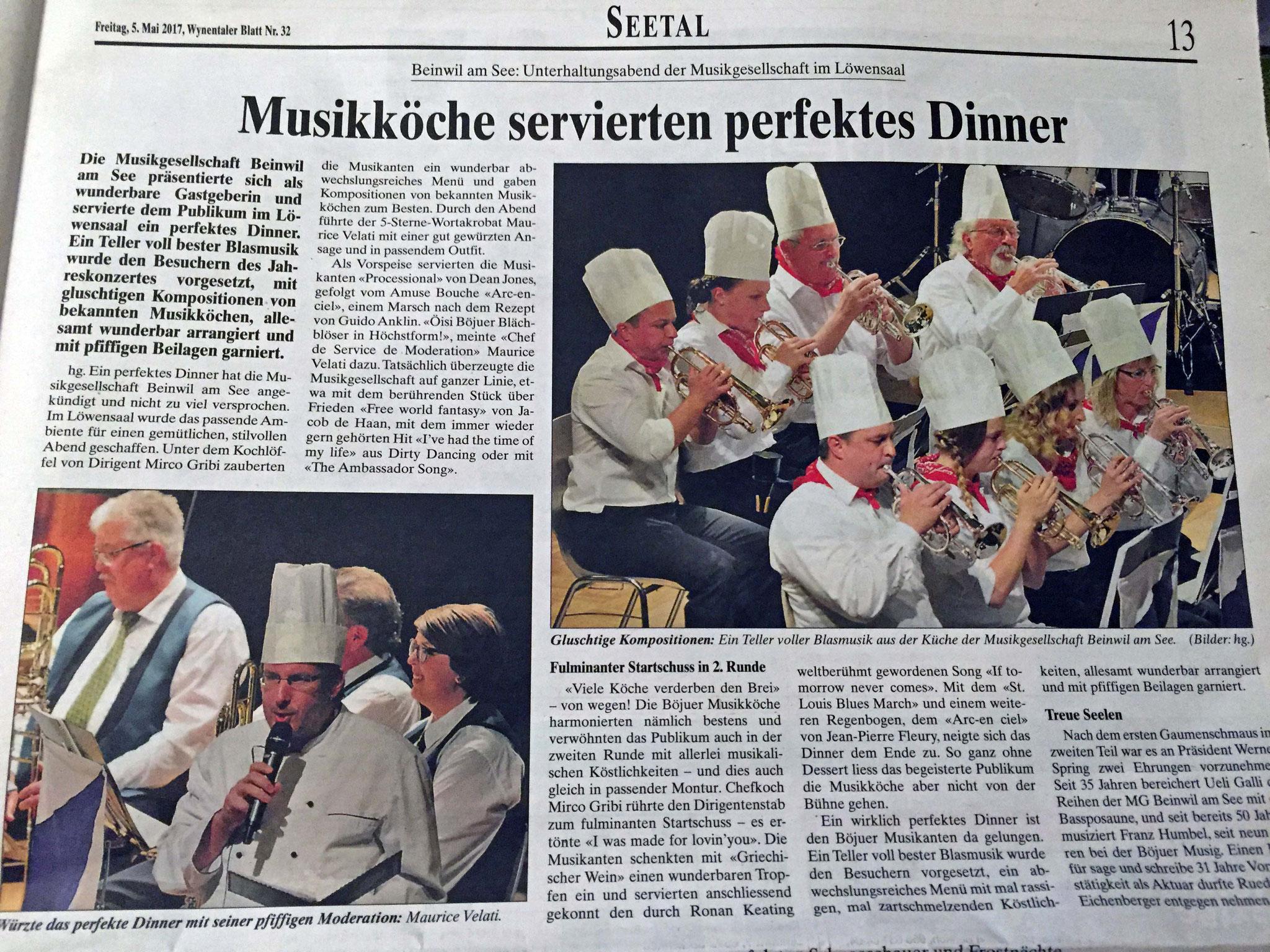 «Würzte das perfekte Dinner mit seiner pfiffigen Moderation»: So schreibt das Wynentaler Blatt über die eher launige Aufgabe bei der Musikgesellschaft Beinwil am See (29.4.2017)
