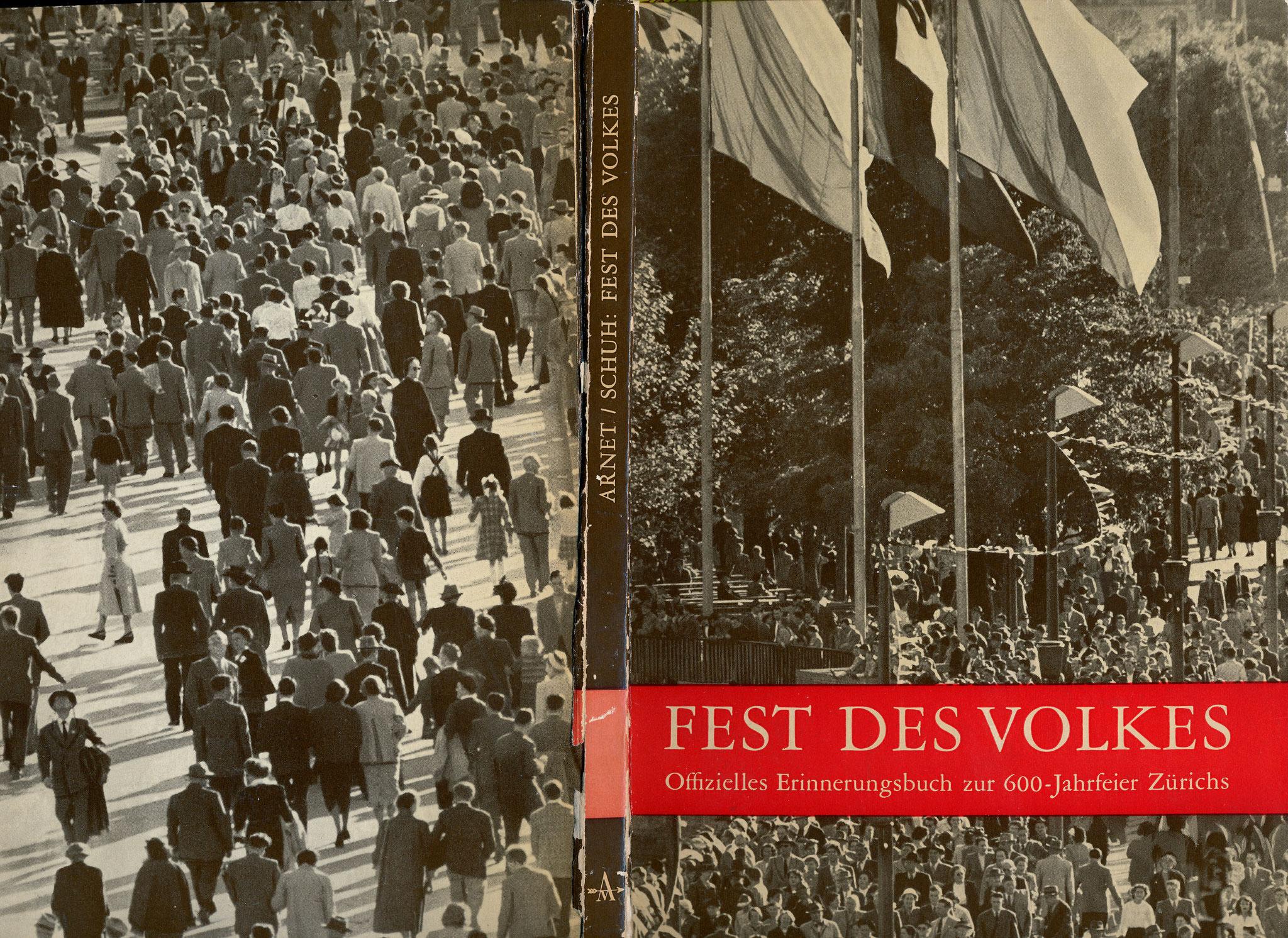 Offizielles Erinnerungsbuch «Fest des Volkes» 600-Jahrfeier Zürich 1951::Artemis Verlag Zürich
