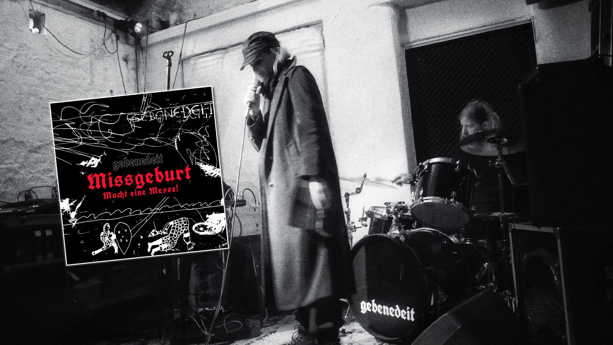 """gebenedeit veröffentlichen Debütalbum """"Missgeburt. Macht eine Messe!"""""""